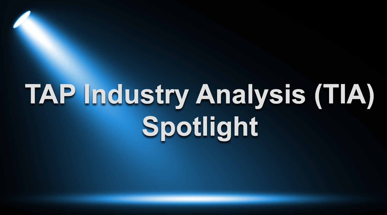 TAP Industry Analysis (TIA) Spotlight - Rob Adams, Founder Chai & Coaching